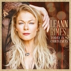 LeAnn Rimes альбом Today Is Christmas (Holiday Theme for NBC's TODAY)