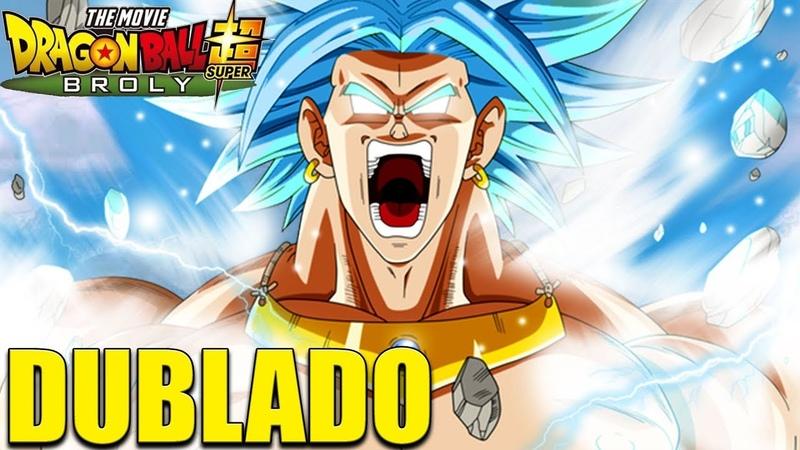 Dragon Ball Super BROLY DUBLADO | O filme | FAN FILM | Parte 1