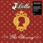 J Dilla альбом The Shining – the 10th Anniversary Collection