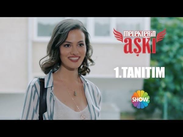Meleklerin Aşkı 1 Tanıtım Yakında Show TV'de Başlıyor