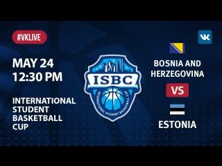 Bosnia & Herzegovina vs Estonia. ISBC 7th place game