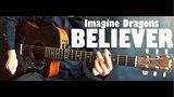 Imagine Dragons - Believer (фингерстайл) Разбор + Табы Уроки гитары от PlayThis#26