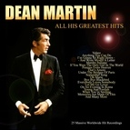 Dean Martin альбом Dean Martin - All His Greatest Hits