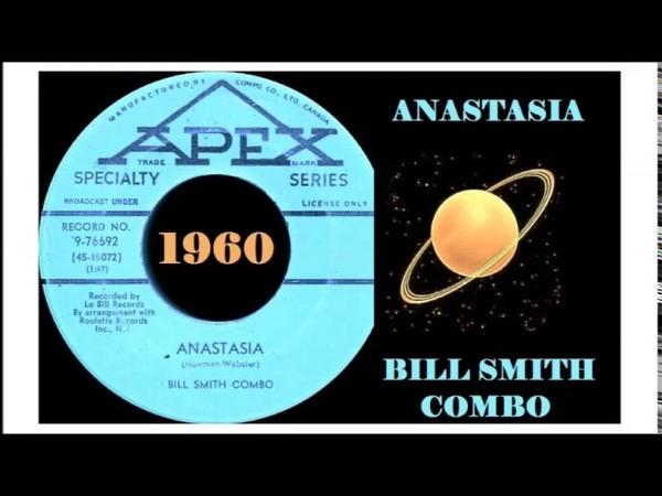 Bill Smith Combo - Anasthasia