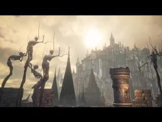 Dark Souls 3 Fanmade Trailer - Everybody wants to rule the world