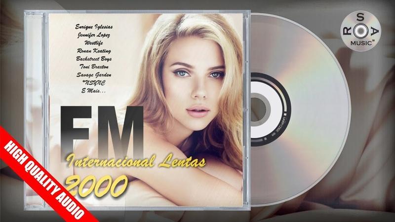 FM Internacional Lentas 2000 - CD Digital Completo p(2000/2018) High Quality Audio [REPACK]