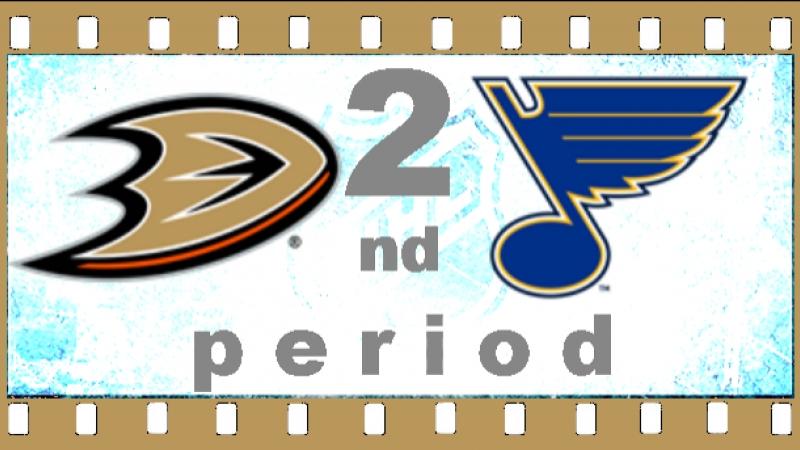 NHL 2018―2019 / REGULAR SEASON / 14 ОКТЯБРЯ 2018 / ANAHEIM DUCKS VS ST. LOUIS BLUES 2―ND PERIOD
