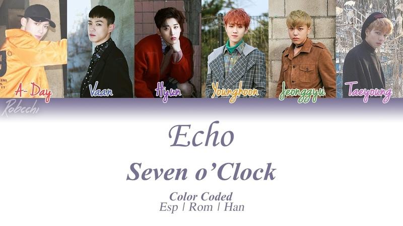 Seven o'Clock - Echo | Color Coded | Español