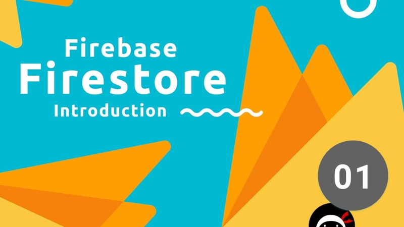 Firebase Firestore Tutorial 1 - Introduction