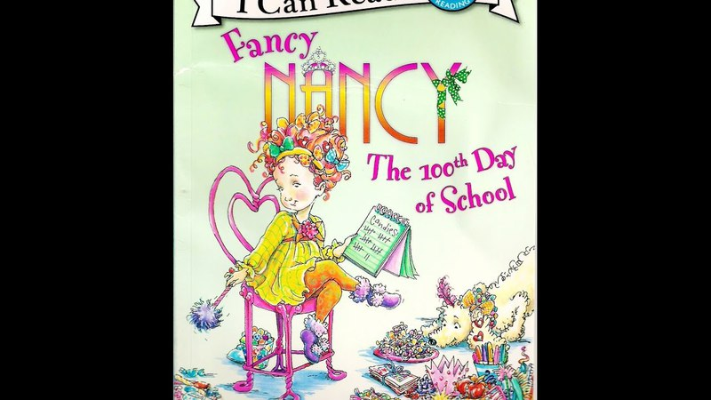 Fancy Nancy The 100th Day of School