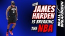 How James HARDEN Is BREAKING The NBA