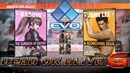 Dead or Alive 6 - Evo 2018 pro player exhibition