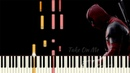 Take On Me MTV Unplugged - Deadpool 2 Piano Tutorial Synthesia