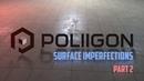 Poliigon PBR материал Добавление surface imperfection normal map blend Рендер в Vray Next Maya