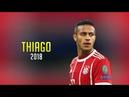 Thiago Alcantara 2018 ● The Midfield Maestro