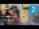 2. Luna Oracle. Ночная прогулка по мосту. Arcade Bus station. Автобус первого класса в Бангкок.