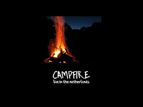 Gareth Icke - Campfire (Live in the Netherlands)