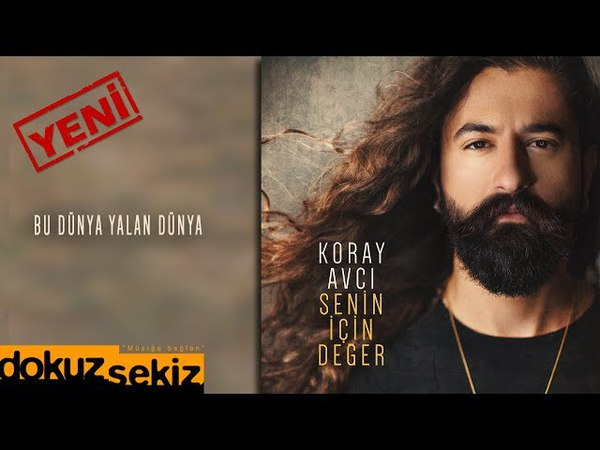 Koray Avcı Bu Dünya Yalan Dünya Official Audio