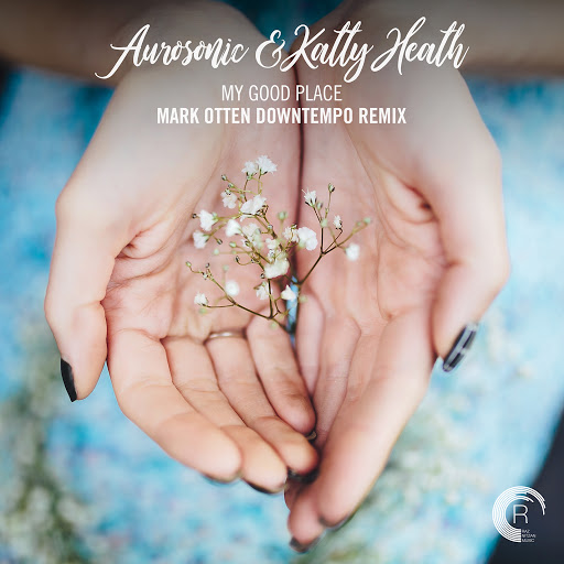 aurosonic альбом My Good Place (Mark Otten Downtempo Remix)
