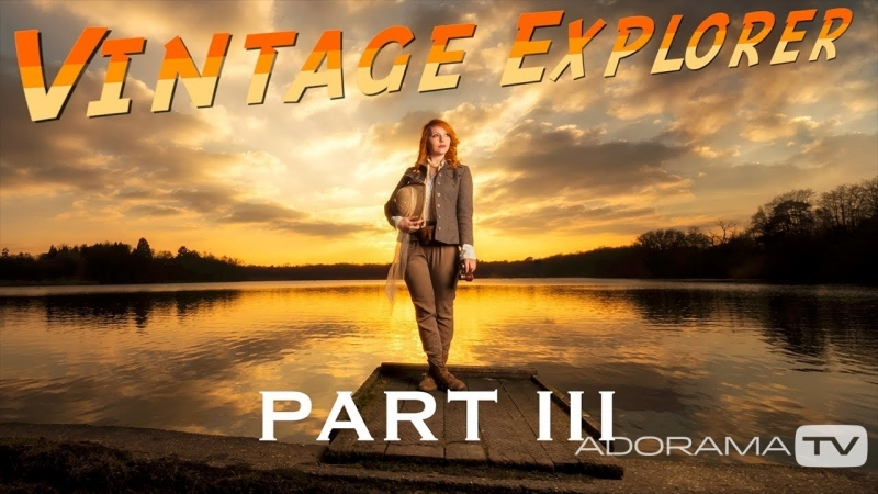Vintage Explorer, Part 3 Editing - Plan it, Shoot it, Edit with Gavin Hoey