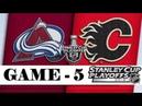 Colorado Avalanche vs Calgary Flames | Apr.19, 2019 | Game 5 | Stanley Cup 2019 | Обзор матча