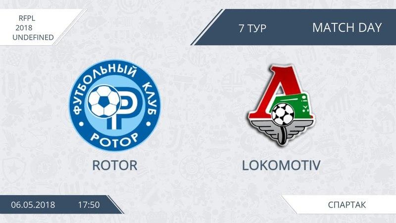 AFL18. Russia. Premier League. Day 7. Rotor - Lokomotiv