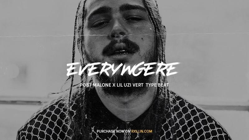 FREE | Post Malone x Lil Uzi Vert Type Beat 2018 | Everywhere [Prod.by RXLLIN]