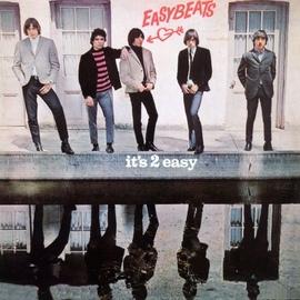 The Easybeats альбом It's 2 Easy