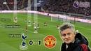 Ole Gunnar Keeps United's Top 4 Hopes Alive Tottenham vs Man United 0 1 Tactical Analysis