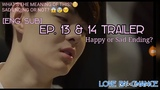 ENG SUB EP. 13 &amp 14 Love By Chance - TRAILER (Happy or Sad Ending)