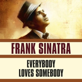 Frank Sinatra альбом Everybody Loves Somebody