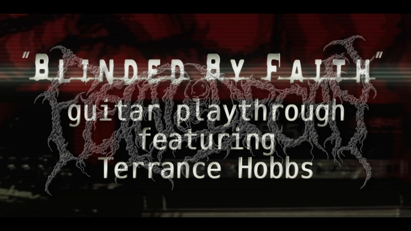 Fetal Decay - Blinded By Faith - guitar playthrough ( feat. Terrance Hobbs )