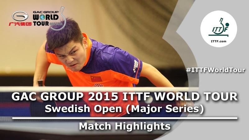 Swedish Open 2015 Highlights XU Xin vs FAN Zhendong (Final)
