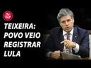 Paulo Teixeira: o povo veio registrar a candidatura do Lula