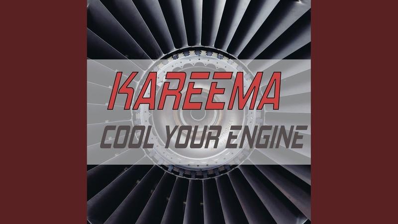 Cool Your Engines (Club Radio Edit)