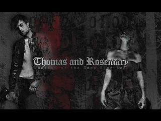 Thomas and Rosemary | Bottom of the Deep Blue Sea