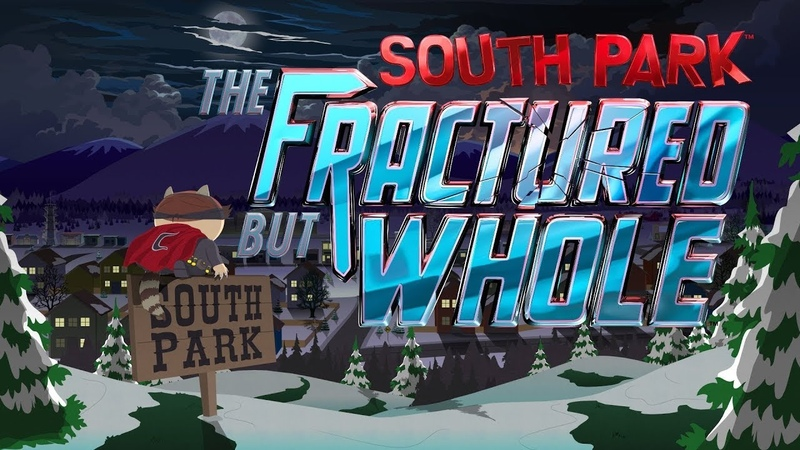 Трейлер South Park: The Fractured but Whole (Южный Парк) для PS4, Xbox One
