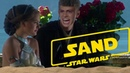 Sand A Star Wars Story Songify the Movies