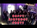 01/04/18 HAPPY BIRTHDAY PARTY - НАМ 1 ГОД!