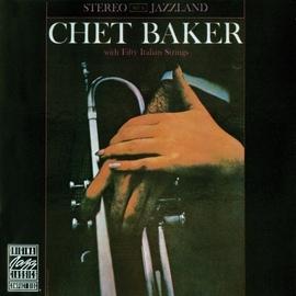 Chet Baker альбом Chet Baker With Fifty Italian Strings