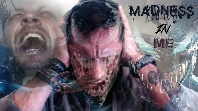 Venom||Madness In Me