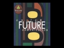 UNITED FUTURE ORGANIZATION feat. JON HENDRICKS-Ill bet you thought Id never find you