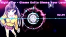 Nightcore - Gimme Gotta Gimme Your Love