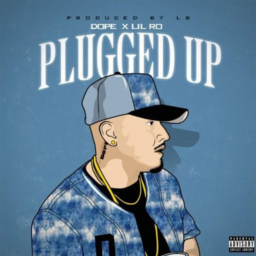 Dope альбом Plugged Up (feat. Lil Ro)