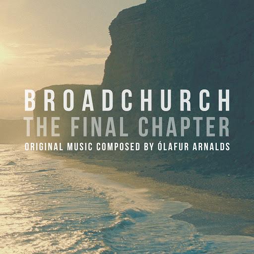 Ólafur Arnalds альбом Broadchurch - The Final Chapter (Music From The Original TV Series)