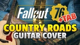 Fallout 76 Theme (Teaser Trailer Music) – Country Roads (guitar cover with TABS)