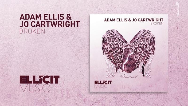 Adam Ellis Jo Cartwright - Broken (Ellicit Music)