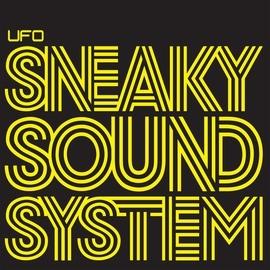 Sneaky Sound System альбом UFO