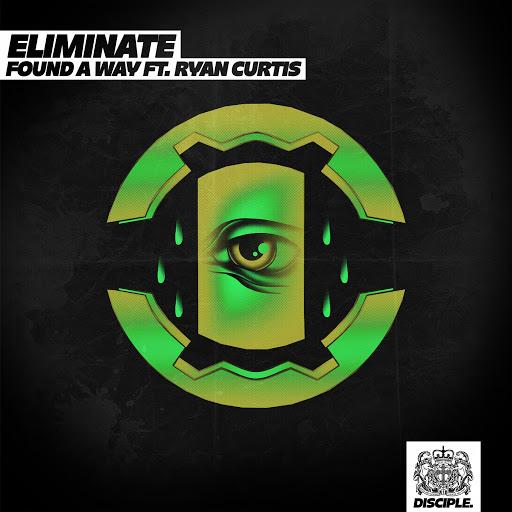 Eliminate альбом Found A Way Ft. Ryan Curtis