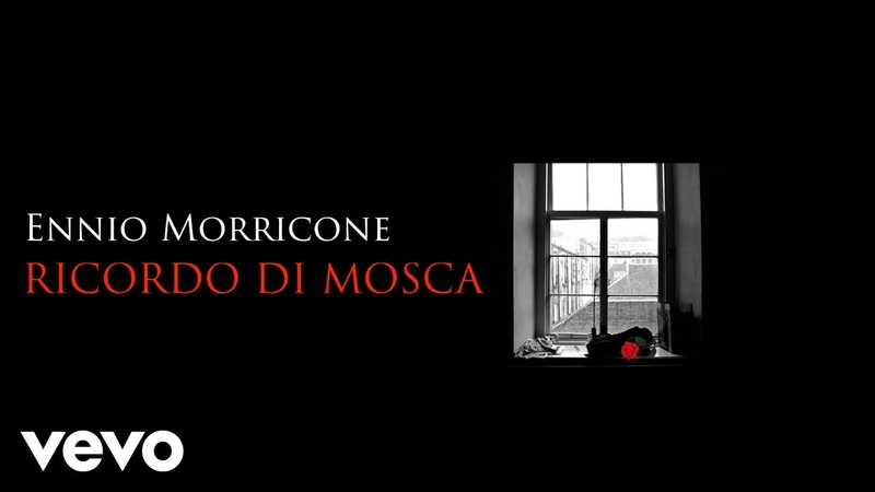 Ennio Morricone - Ricordo di Mosca⎪Mosca Addio (High Quality Audio)